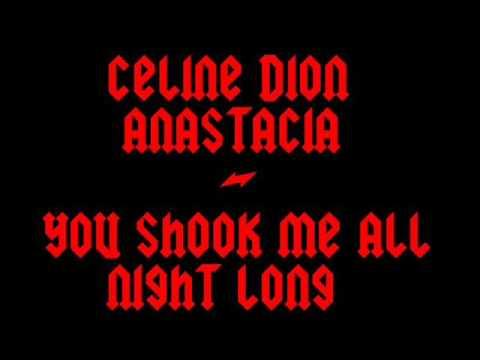 Celine Dion & Anastacia - You shook me all night long