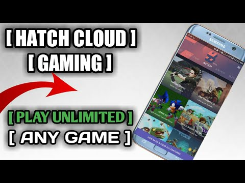 [NEW CLOUD GAMING]HATCH[UNLIMITED PLAY ANY GAME (PROOF BY BLIND TECH)