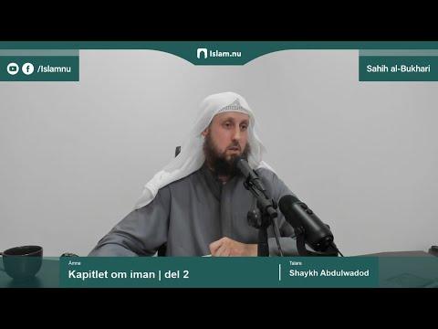 Sahih al-Bukhari | Kapitlet om iman | del 2/10