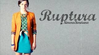 Ruptura - Ximena Sariñana (Con Letra)
