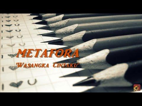METAFORA - Wasangka Cintaku ~ LIRIK ~