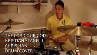 Baixar - The Lord Our God Passion Ft Kristian Stanfill Drum Cover Grátis