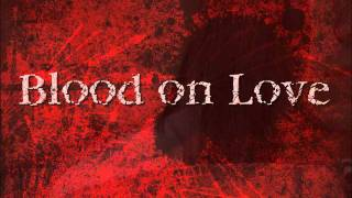 Blood on Love