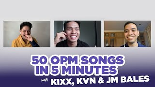 50 OPM Songs in 5 Minutes with KIKX, KVN & JM Bales