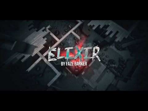 ELIXIR by FaZe Barker