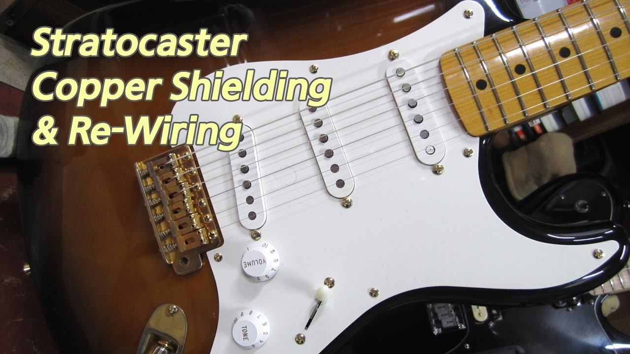 medium resolution of strat copper shield re wiring youtube guitar wiring on re strat guitar wiring