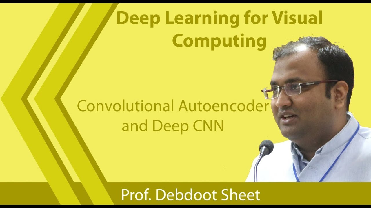 NPTEL :: Electrical Engineering - NOC:Deep Learning For Visual Computing