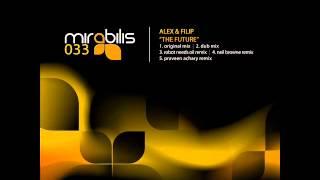 Alex & Filip - The future (Original mix) - Mirabilis Records