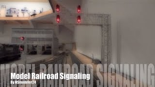 Model Railroad Signaling (A How To Video) - Part 1: The Basics