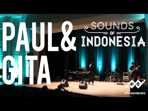 Paul & Gita - ( Sound of Indonesia 2015 )