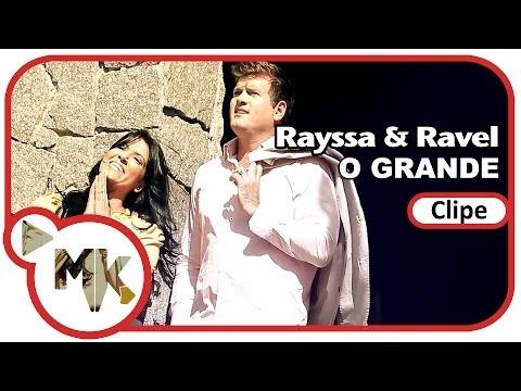 O Grande Rayssa E Ravel Letras Com