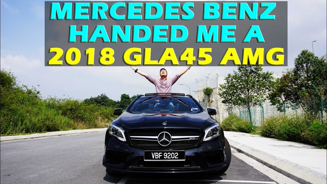 MY FIRST AMG FROM MERCEDES BENZ MALAYSIA: 2018 MERCEDES BENZ GLA45 AMG REVIEW #gla45amg