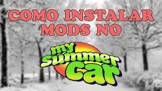 [TUTORIAL] -  COMO INSTALAR MODS NO MY SUMMER CAR