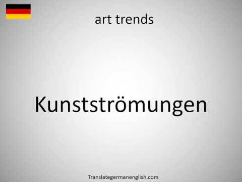 How to say art trends in German?