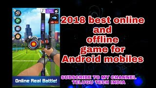 Best online and offline Android mobile games 2018| offline and online Android mobile games