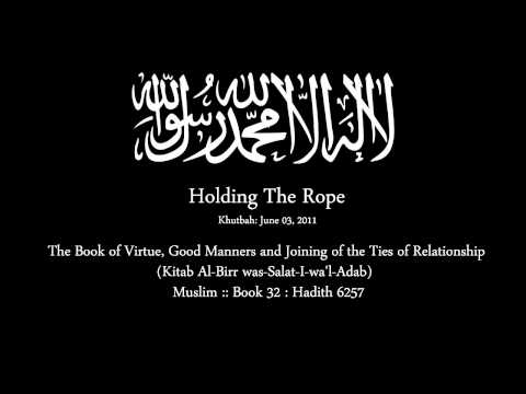 TSP: Hold The Rope - Support Your Brothers & Sisters In Islam - Khutbah