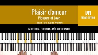 Pleasure of Love - Plaisir d'amour (Sheet Music - Piano Solo Tutorial - Piano Notion Method Book 3)