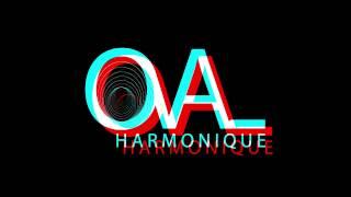 OVAL HARMONIQUE