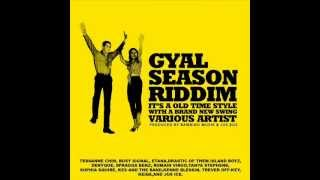 GYAL SEASON RIDDIM MIXX BY DJ-M.o.M BUSY SIGNAL, ROMAIN VIRGO, DENYQUE FT JUSS ICE and more