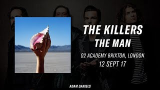 The Man - The Killers live at the O2 Academy Brixton 12/09/17
