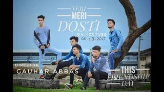 Tere Meri Dosti || Most Emotional Heart Touching Friendship Video Song | DIRECTED BY GAUHAR ABBAS |