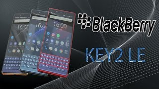BlackBerry KEY2 LE - Arrives in India, Review, Specifications