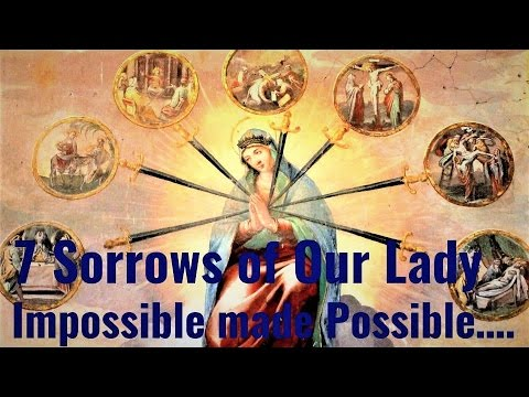 Seven Sorrows of Our Lady - Healing, Deiverance - Physical, Mental, Emotional, Family