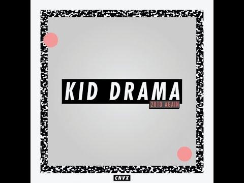 Kid Drama - Pivot