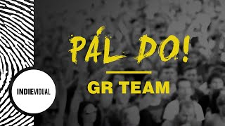 GR Team ► Pál do! [prod. Grimaso]