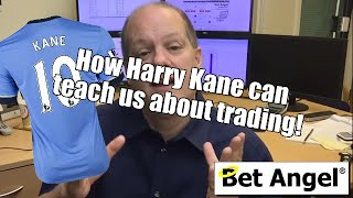 Betfair trading - What can Harry Kane teach us about trading?