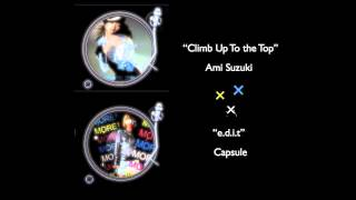 "ORIGINAL MUSHUP ""climb up to the top (Ami Suzuki)"" and ""e.d.i.t (Ca..."