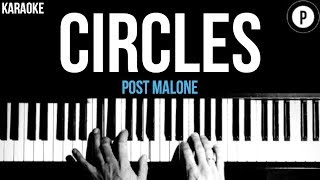 Post Malone - Circles Karaoke Acoustic Piano Instrumental Lyrics
