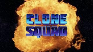 Clone Squad - Opening Credits