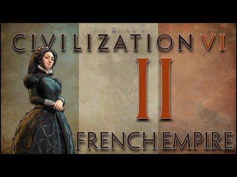 Civilization VI - The French Empire - Episode 2 | Spreading Our Borders