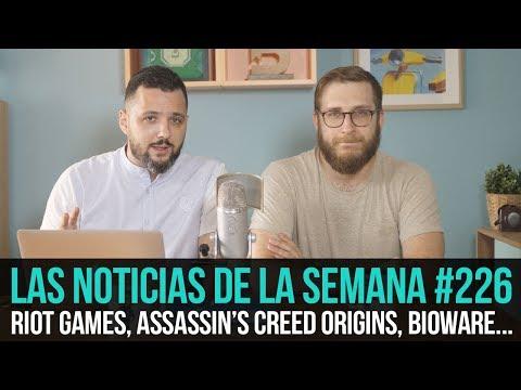 ¡La semana en 10 min #226! Riot Games, DLC de AC Origins, el director de Dragon Age deja BioWare...