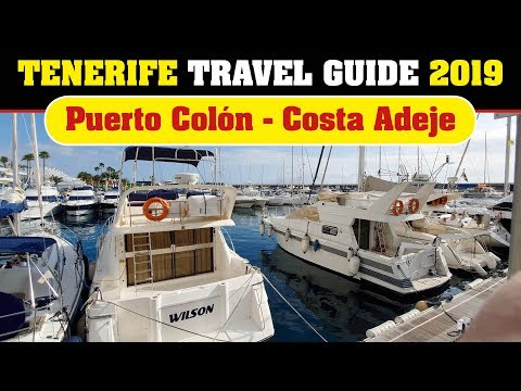 Puerto Colon - Costa Adeje (Tenerife Travel Guide 2019)