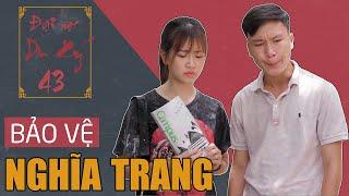 BẢO VỆ NGHĨA TRANG | Đại Học Du Ký - Phần 43 | Phim Hài Sinh Viên Hay Nhất Gãy TV