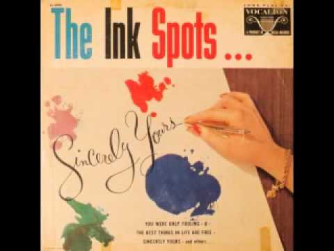 The Ink Spots - Sincerely Yours