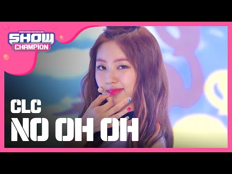 (ShowChampion EP.189) CLC - NO OH OH
