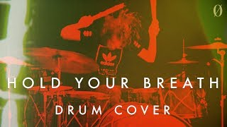 """Underoath - """"Hold Your Breath"""" Drum Cover"""