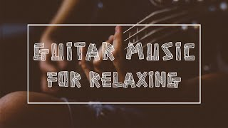 Relaxing Guitar Music: Meditation Music, Relaxing Music for Studying, Calming Music, Soft Music