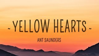Download Ant Saunders - Yellow Hearts (Lyrics)