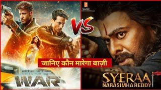 Sye Raa Narasimha Reddy vs War Movie | Chiranjivi, Amitabh Bachchan, Hrithik Roshan, Tiger Shroff