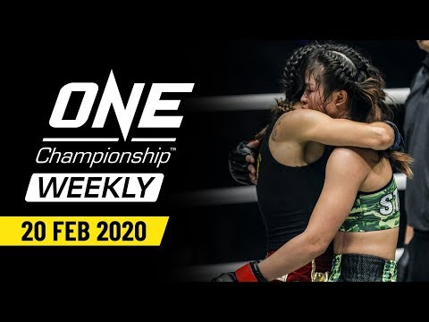 ONE Championship Weekly | 20 February 2020