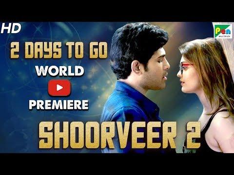 Shoorveer 2 | 2 Days To Go | Full Hindi Dubbed Movie | Okka Kshanam | Allu Sirish, Surbhi Puranik