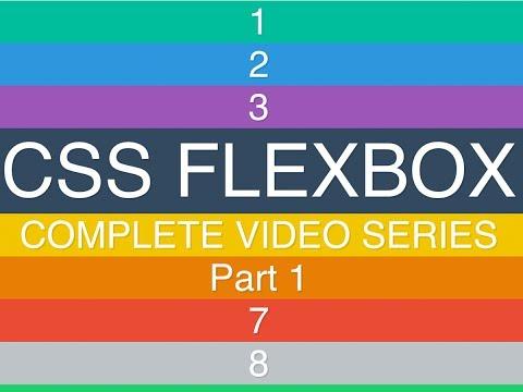 Intro And Flexbox Basics — Learn CSS3 Flexbox (1/6)