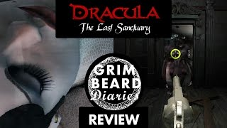 Grimbeard Diaries - Dracula: The Last Sanctuary (PC) - Review