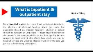 Medical Billing:- What is Inpatient and Outpatient ?