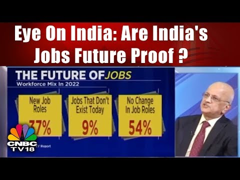 Eye On India: Are India's Jobs Future Proof? | The Future of Jobs 2022