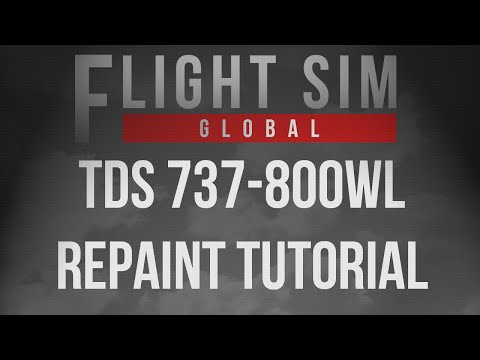 How To Repaint TDS 737-800WL Part 1 of 3